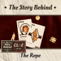 Artwork for The Rope | Clue Series: Ancient Uses, Torture, and Mrs. White (TSB081)