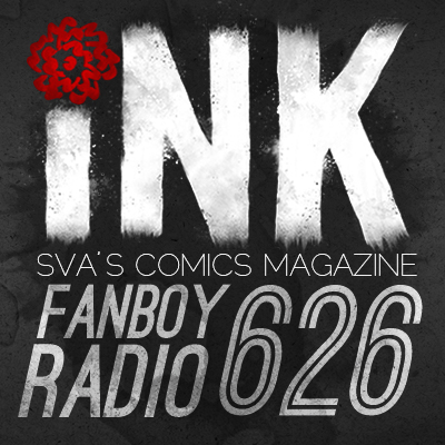 Fanboy Radio #626 - SVA's Comics Magazine INK