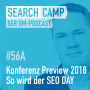 Artwork for Konferenz Preview 2018: So wird der SEO DAY [Search Camp Episode 56A]