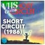Artwork for VHS Gems 19: Short Circuit (1986)
