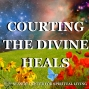 Artwork for 06-02-19 Courting the Divine Heals