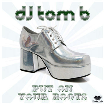 DJ Tom B. - Put On Your Boots