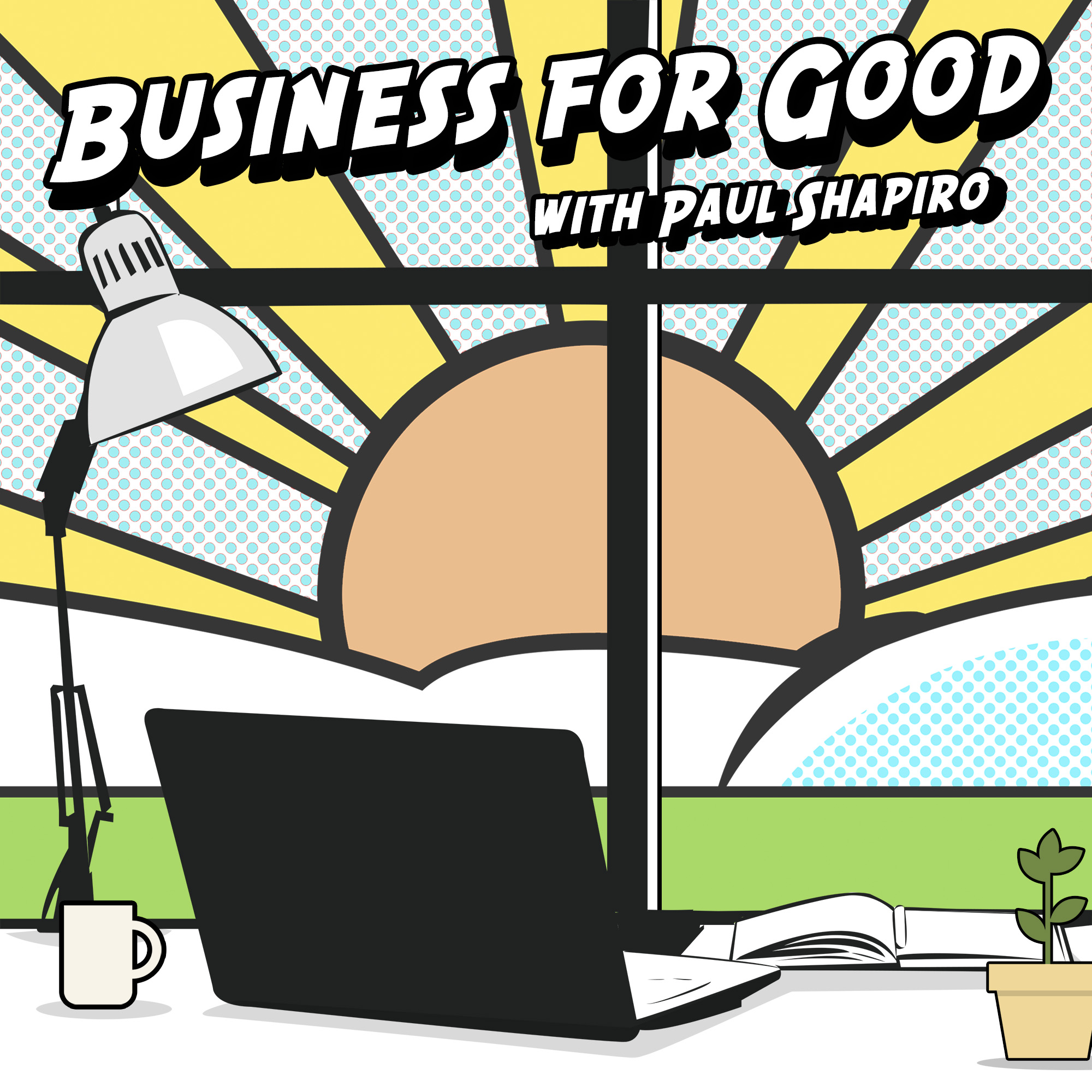 Business for Good Podcast show art