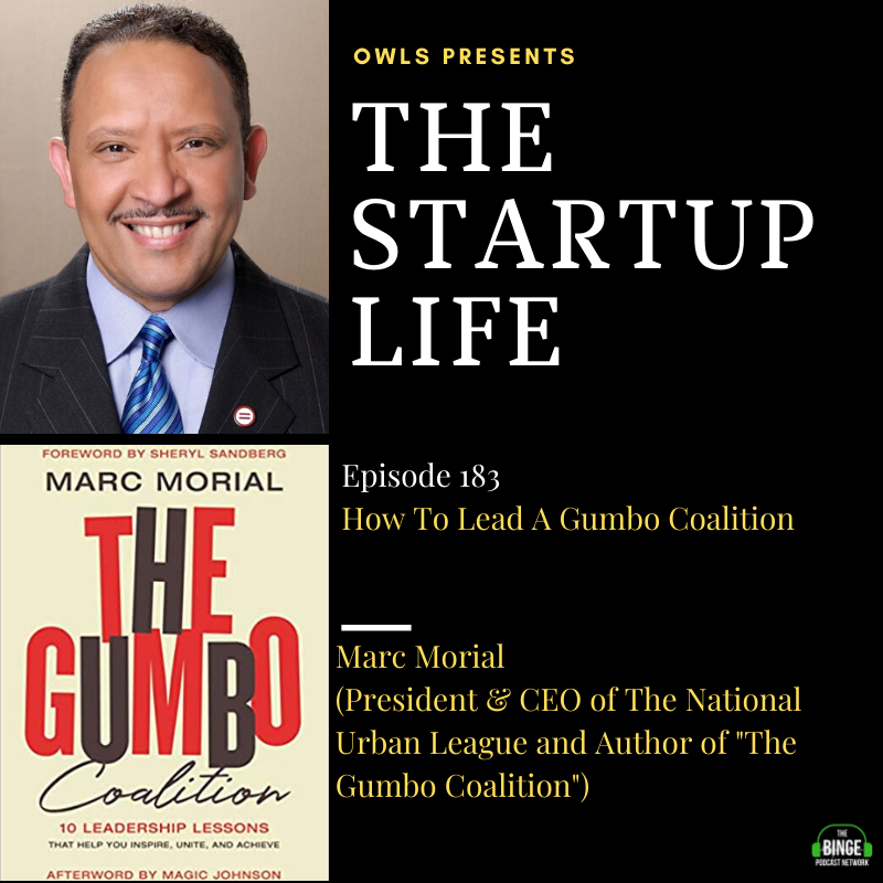 Marc Morial (President & CEO of The National Urban League and Author of