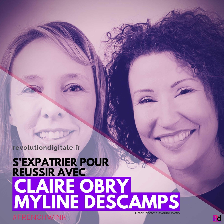 S'expatrier pour réussir, avec Claire Obry et Myline Descamps (French Wink)