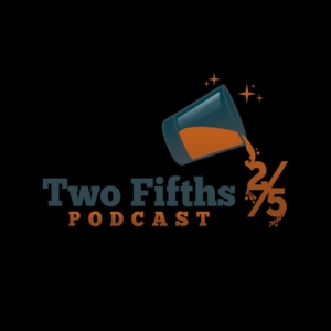 Two Fifths Podcast