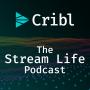 Artwork for Cribl: The Stream Life Episode 005 - 2021 Data & Observability Predictions