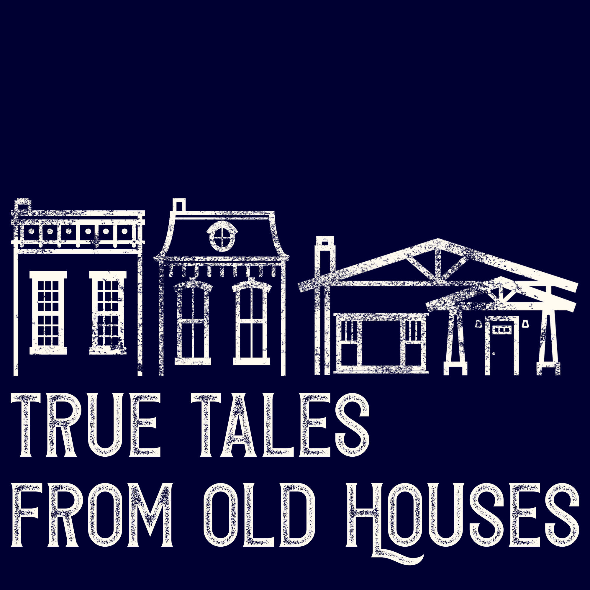 True Tales From Old Houses show art