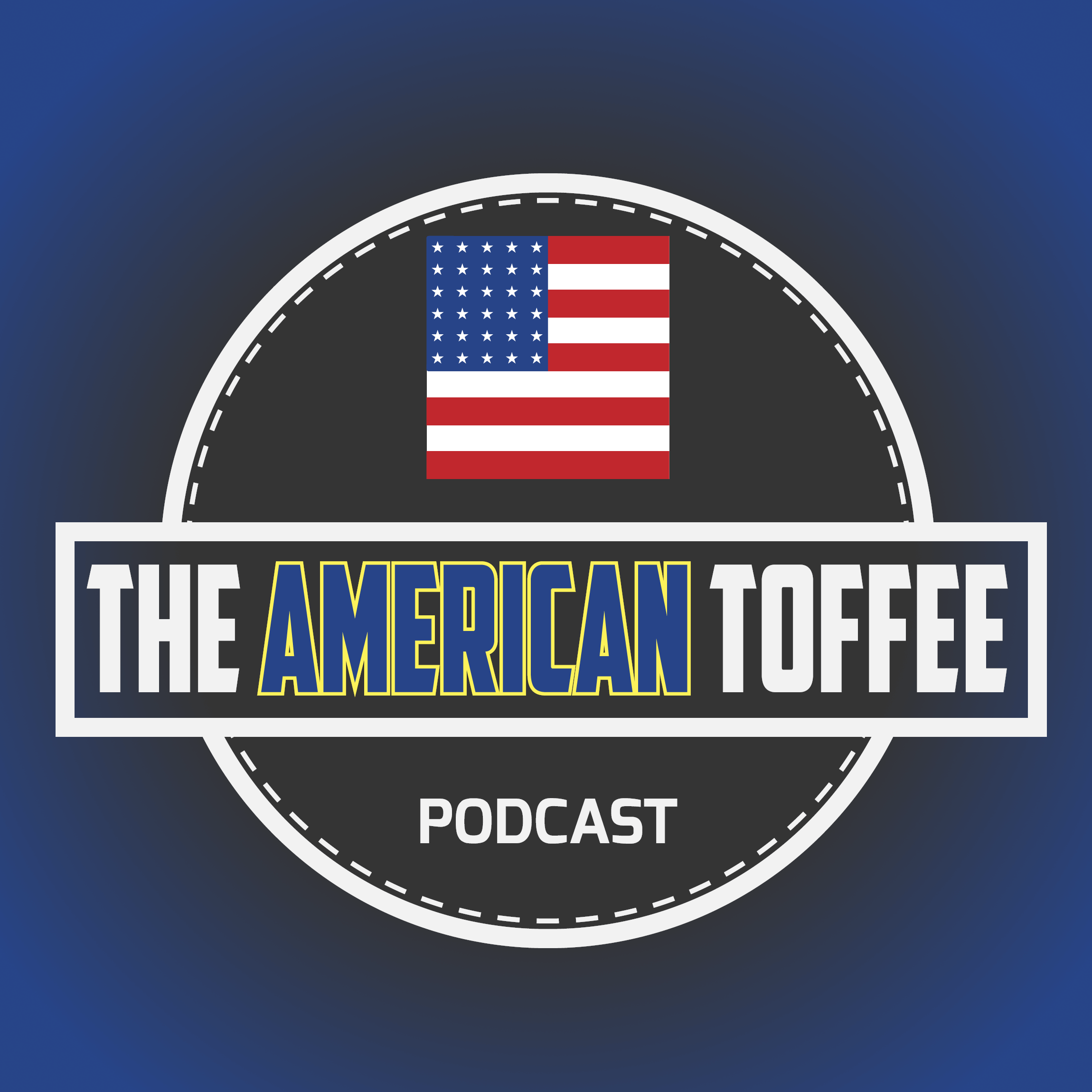 American Toffee Podcast