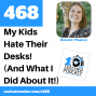 Artwork for My Kids Hate Their Desks! (And What I Did About It!)