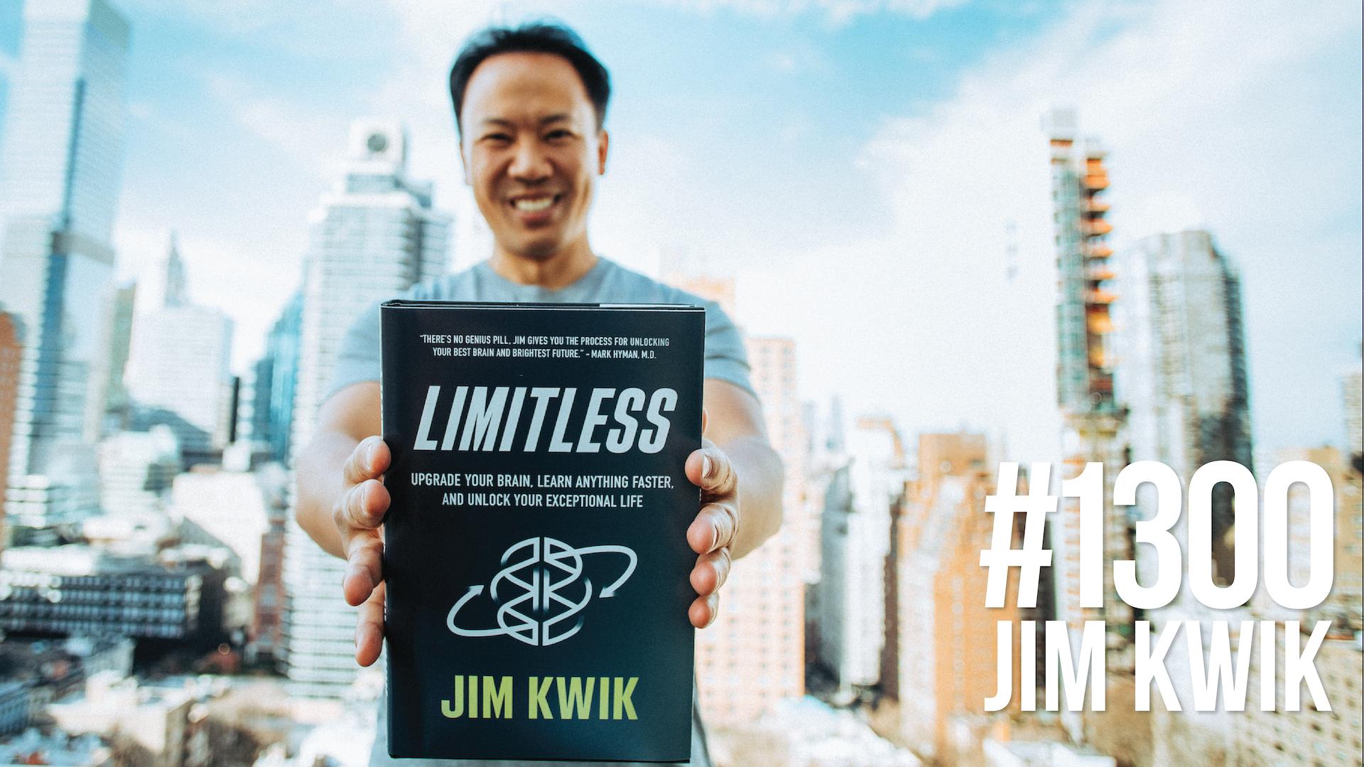 1300- Upgrade Your Brain With Jim Kwik