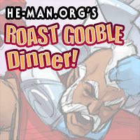 Episode 072 - He-Man.org's Roast Gooble Dinner