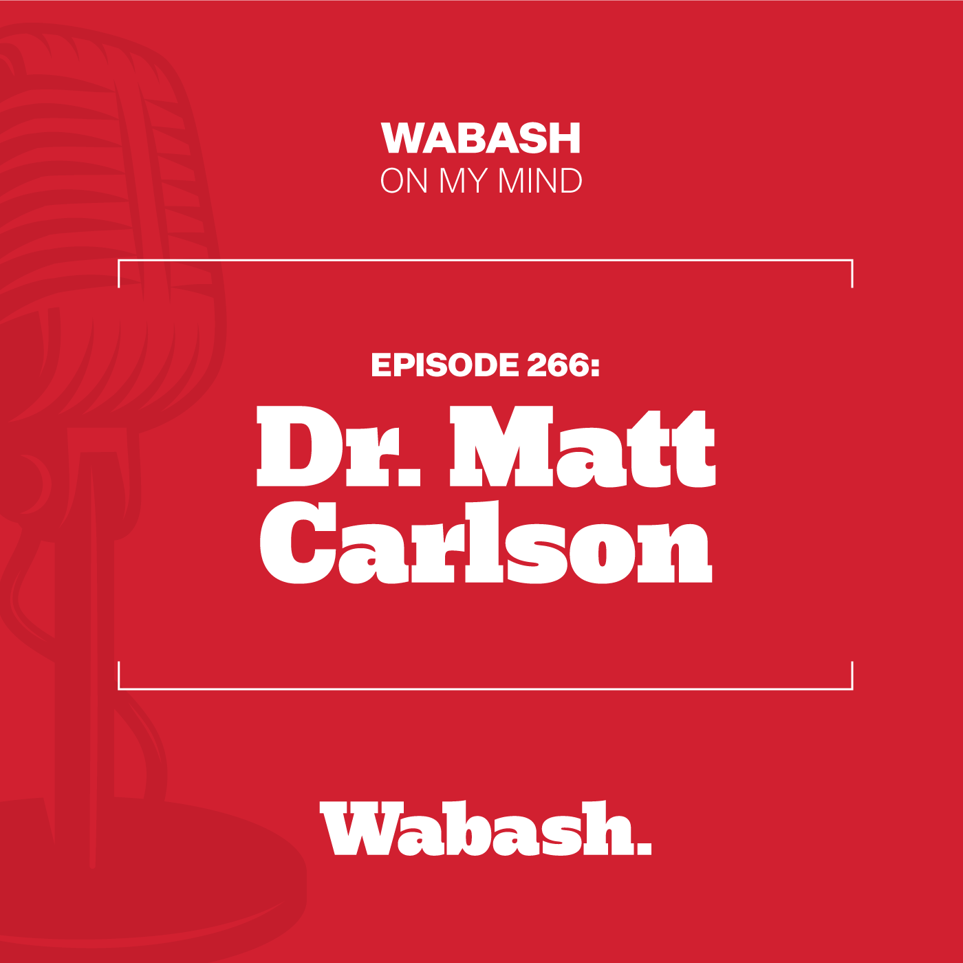 #266: Dr. Matt Carlson