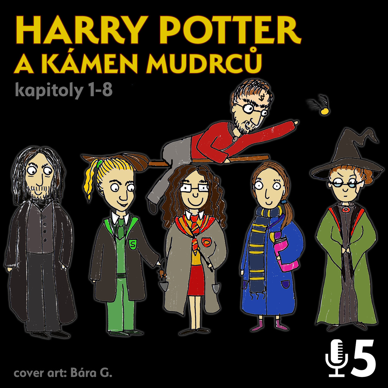 Epizoda 5 - Harry Potter 1.1