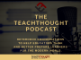 Artwork for The TeachThought Podcast Ep. 18: #Edtech talk with the ISTE Chair of the Board of Directors