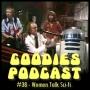 Artwork for Goodies Podcast 38 - Talk Sci-Fi