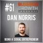 Artwork for Being a Serial Entrepreneur with Dan Norris - BGP 61