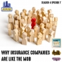 Artwork for Why insurance companies are like the mob | Season 4 Episode 7