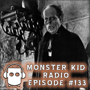 Monster Kid Radio #133 - The Phantom of the Opera at the Historic Artcraft Theatre with Scott & Tracey Morris