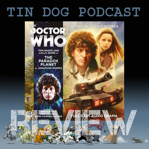 TDP 569: 4th Doctor 5.3 - Paradox Planet