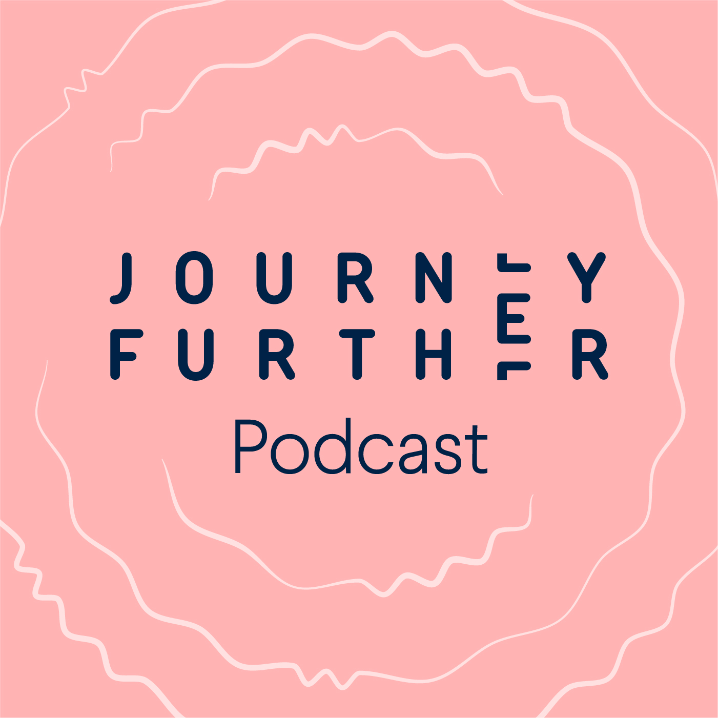 Welcome to the Journey Further Podcast
