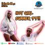 Artwork for EP 80 Hot Girl Summer ??!!