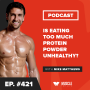 Artwork for Is Eating Too Much Protein Powder Unhealthy?