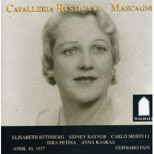 Cavalleria Rusticana w.Elizabeth Rethberg