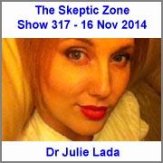 The Skeptic Zone #317 - 16.Nov.2014