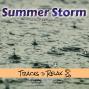 Artwork for Summer Storm - Ambient Sleep Meditation