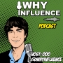 Artwork for WHY INFLUENCE: Update after 10 Interviews –with Jeremy Segal