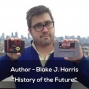 Artwork for Author Blake J. Harris and the History of the Future