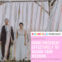 Artwork for 307-Using Pinterest effectively to design your wedding