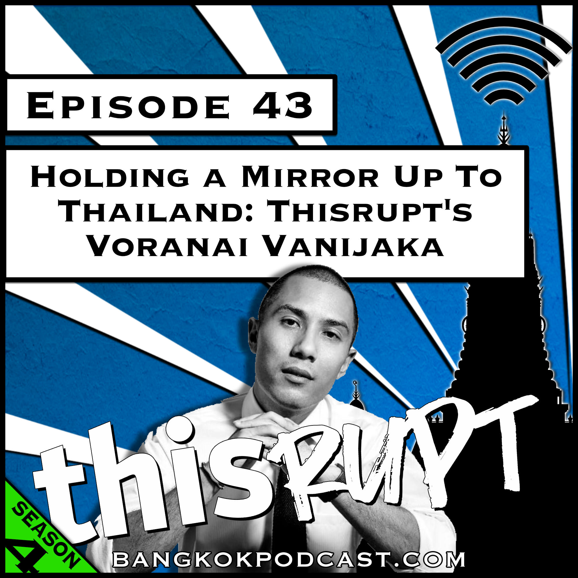 Holding a Mirror Up to Thailand: Thisrupt's Voranai Vanijaka [Season 4, Episode 43]