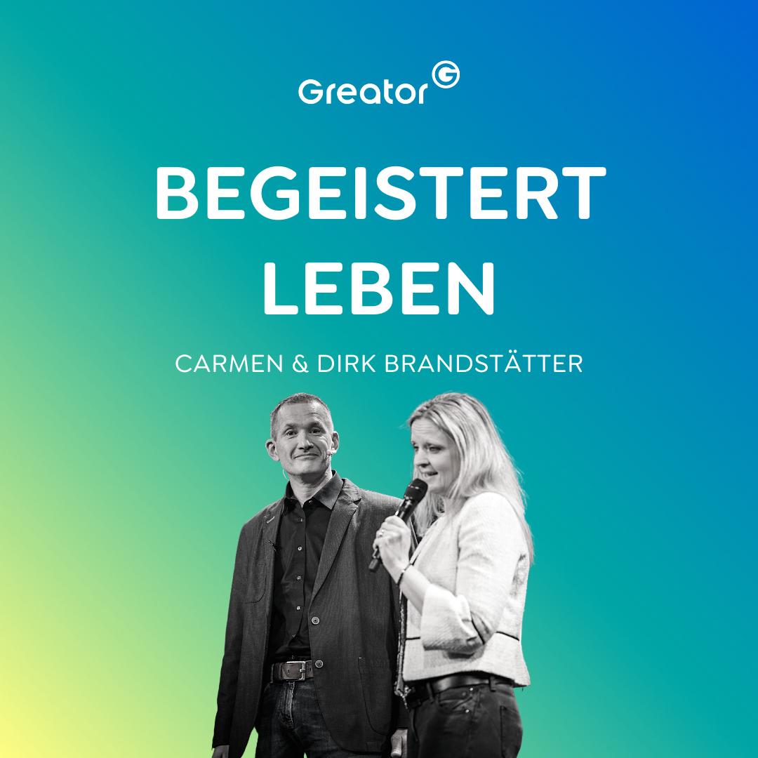 Wahre Erfüllung: Wie du alle Ziele erreichen kannst // Carmen und Dirk Brandstätter
