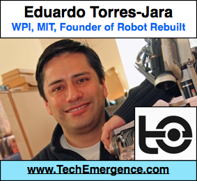 Robots Have Feelings, Too - In Their Hands and Feet - with Researcher / Entrepreneur / MIT PhD Eduardo Torres-Jara