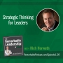 Artwork for Strategic Thinking for Leaders with Rich Horwath