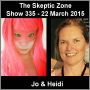 The Skeptic Zone #335 - 22.Mar.2015