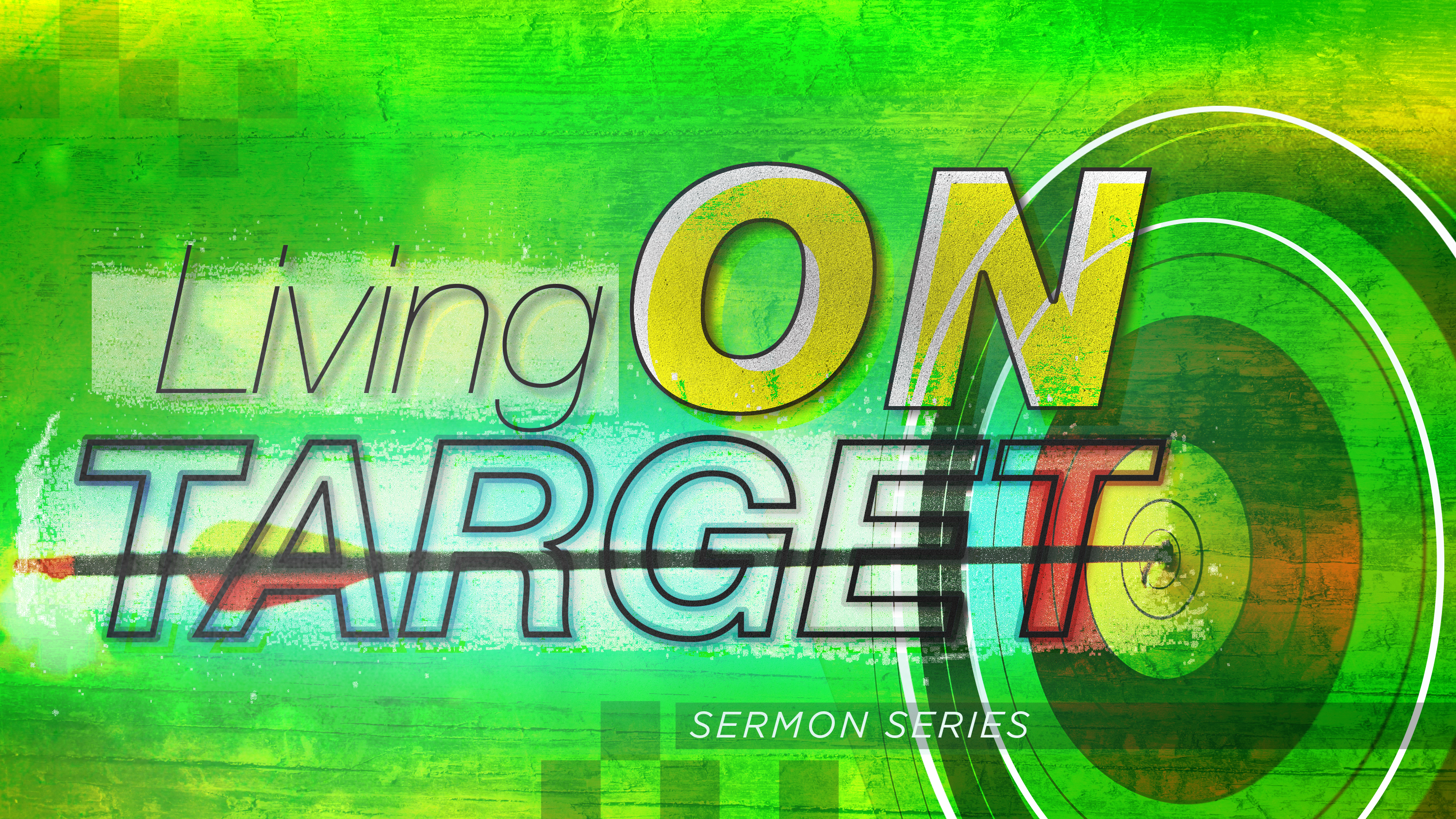 Artwork for Living on Target: Standing on the Old Convictions 6-7-15