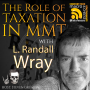 Artwork for The Role of Taxation in MMT with L. Randall Wray