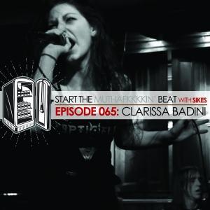 Start The Beat 065: CLARISSA BADINI