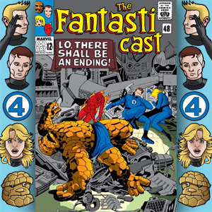 Episode 48: Fantastic Four #43 - Lo, There Shall Be An Ending