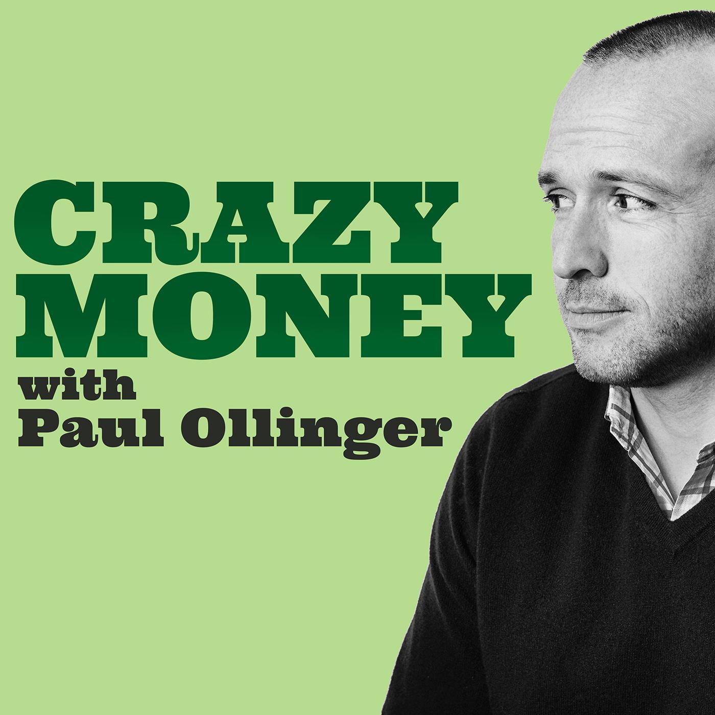 Crazy Money with Paul Ollinger show art