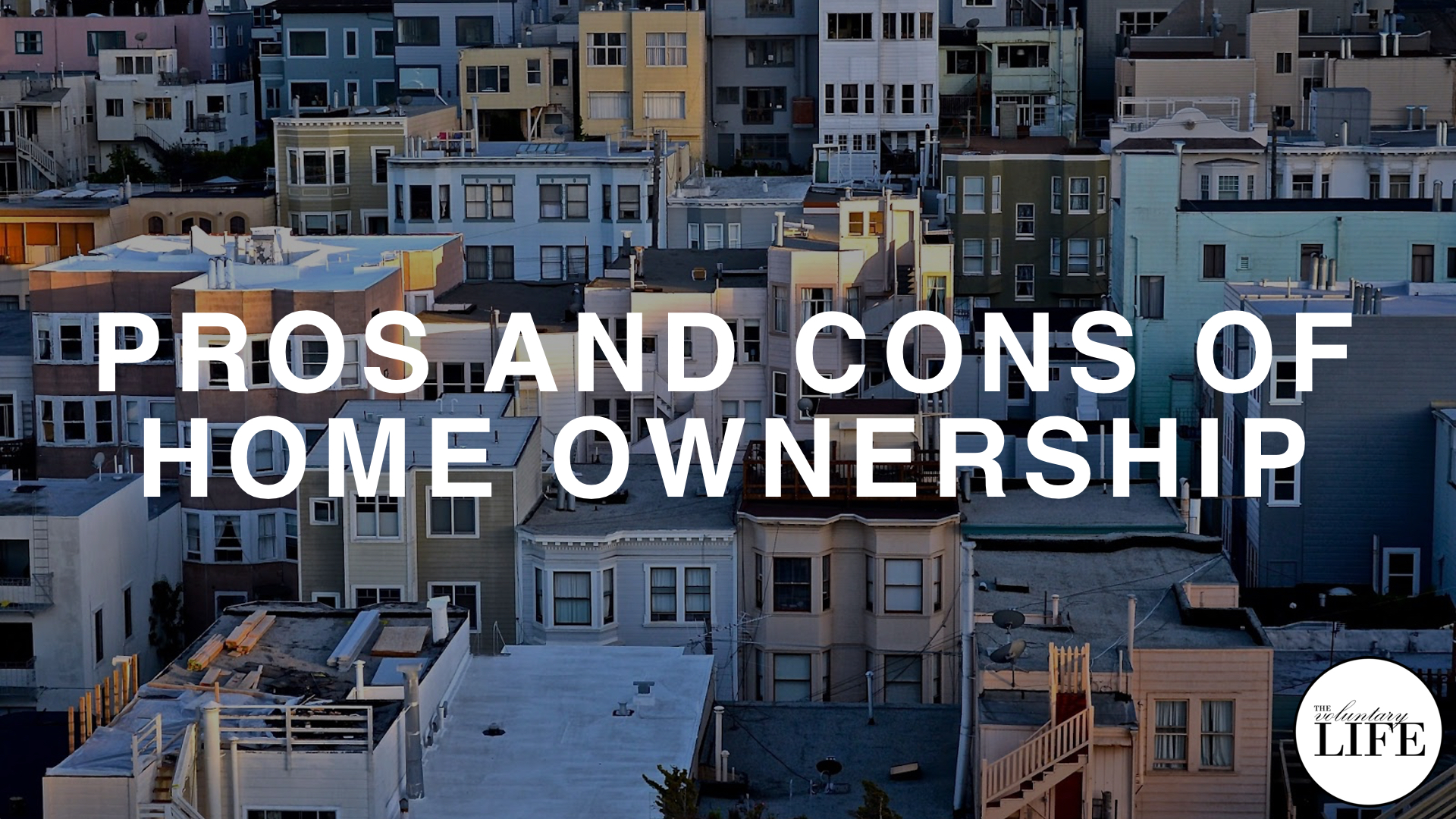 242 Financial Pros And Cons Of Home Ownership