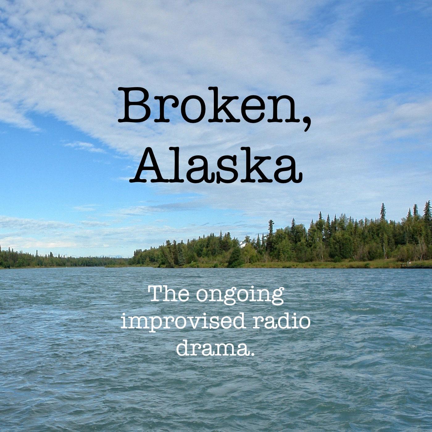Broken, Alaska Trailer