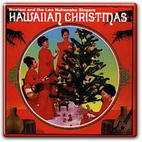 #24 – Noelani Mahoe – Hawaiian Christmas