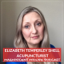 Artwork for 15 Reinvention through acupuncture with Elizabeth Temperley-Shell