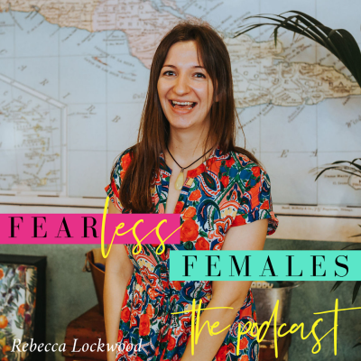 Fearless Females with Rebecca Lockwood show image