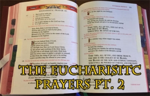 MMP 23 - Eucharistic Prayers, Pt. 2