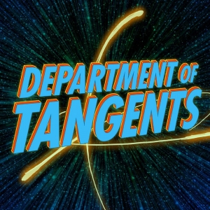 The Department of Tangents Podcast